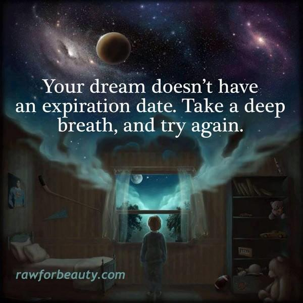 What happened to your dream?
