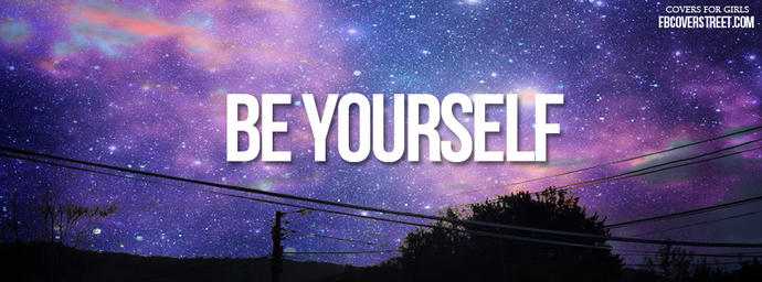 The real meaning of being yourself.