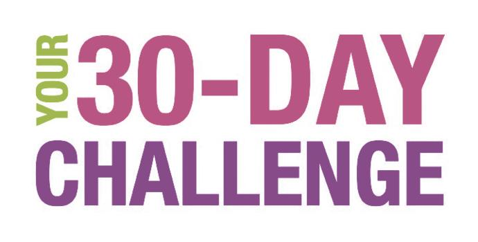 Do an 30 day challenge!