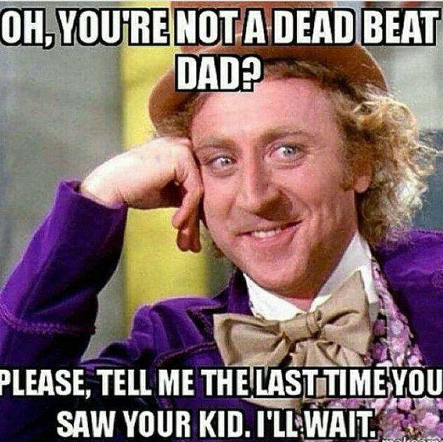 How do deadbeat dads sleep at night?
