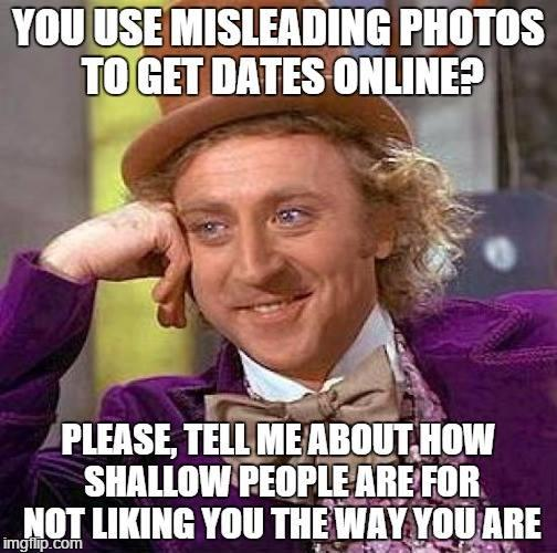 Why using misleading pictures on dating sites is doing yourself a disservice