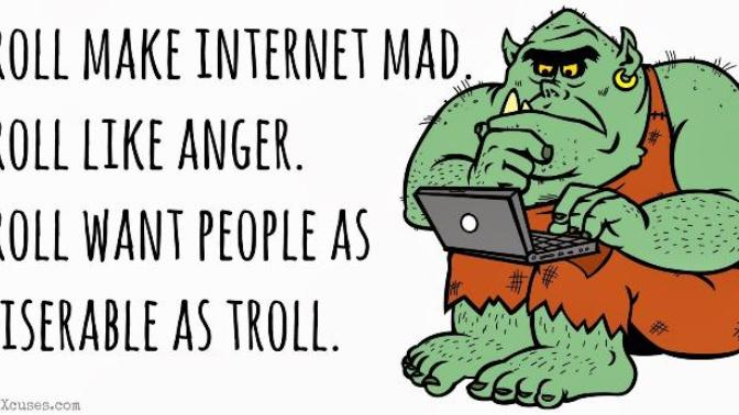 The Science, Methodology, and Various Motivations of Internet Trolling. There can be Unintended Consequences.