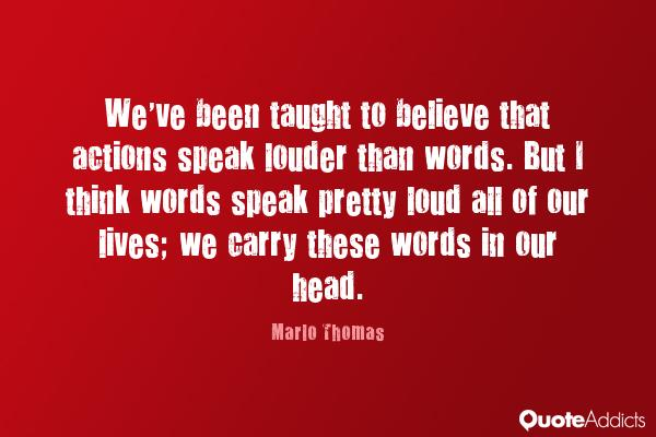 Your Actions Speak Louder Than Words: Actions Don't Always Speak Louder Than Words