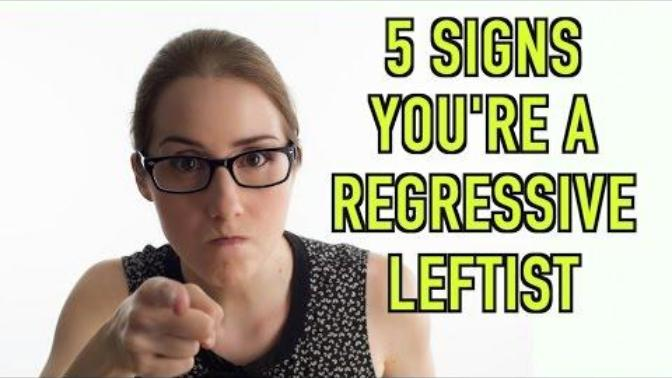 5 signs you're a Regressive Liberal.