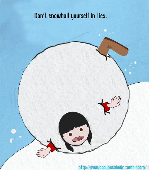 Sarmassophobes Beware: The Snowball-Boomerang Destruction of a Simple White Lie