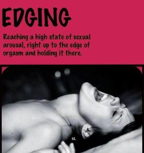 'Edging'- The key to a Perfect Orgasm