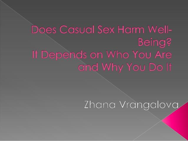 Nothing wrong with casual sex?