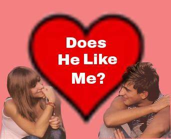"""Does He Like Me?"" The Definitive Answer Guide"