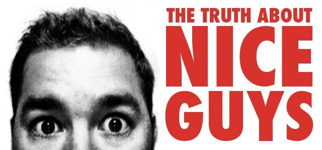 Nice Guys vs. Good Men