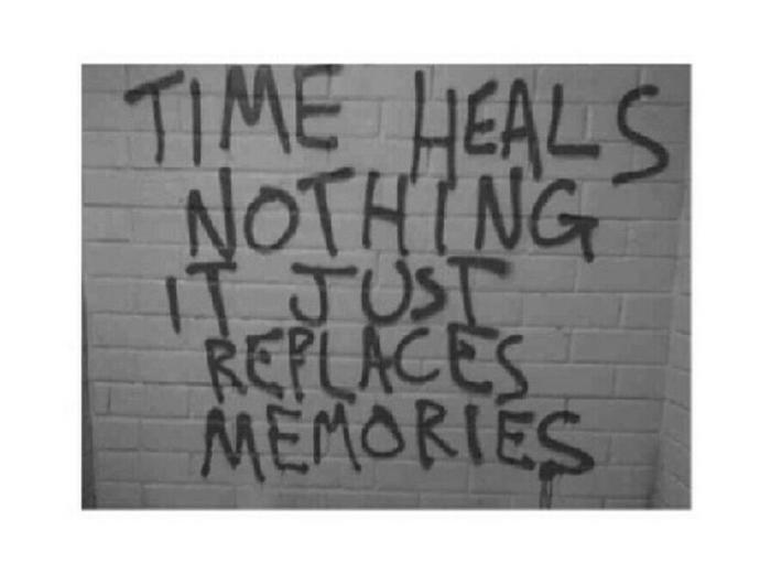 Time Heals, Does It? Nope, It's You