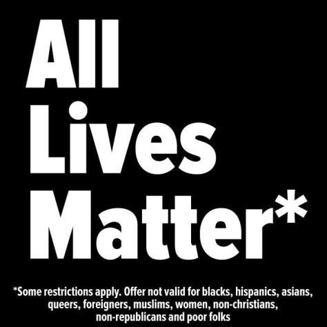 Actually, All Lives Don't Matter