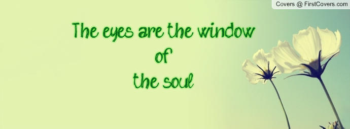 The Eyes Are the Window to the Soul...But it Could be a Bottomless Abyss
