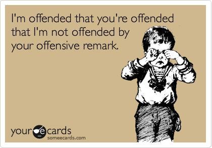 The War of Offensiveness
