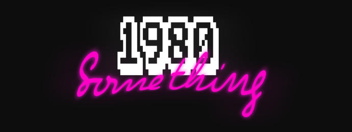 How Did We Survive The 80s?