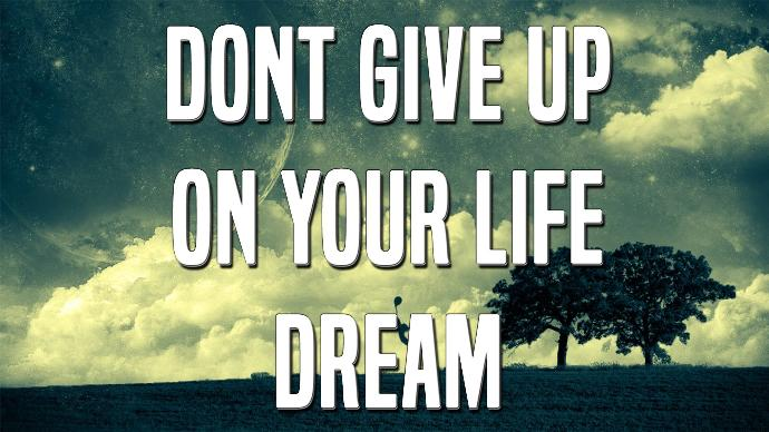 Altered Life Plans: Never Give Up, Always Have Plan B
