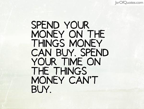 8 Things Money Can't Buy!
