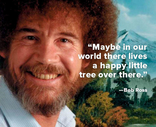 Life Lessons from Bob Ross, The Happy Little Painter