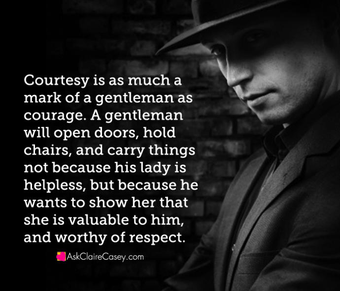 Why I believe that chivalry is a sign of respect and love to the woman