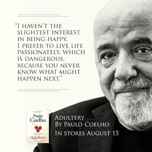 Some Paulo Coelho Quotes that can change your life into good