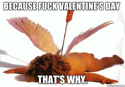 """Valentine's Day is """"Torture"""""""