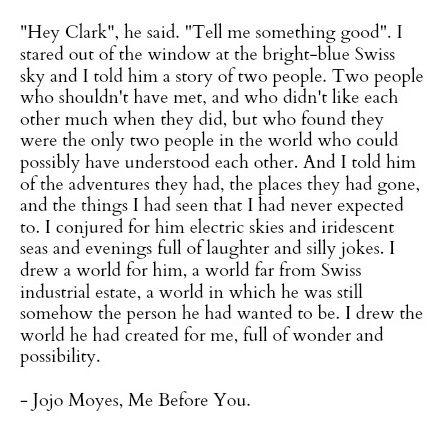 """Some of the very best and romantic quotes from the movie """"Me Before You"""""""