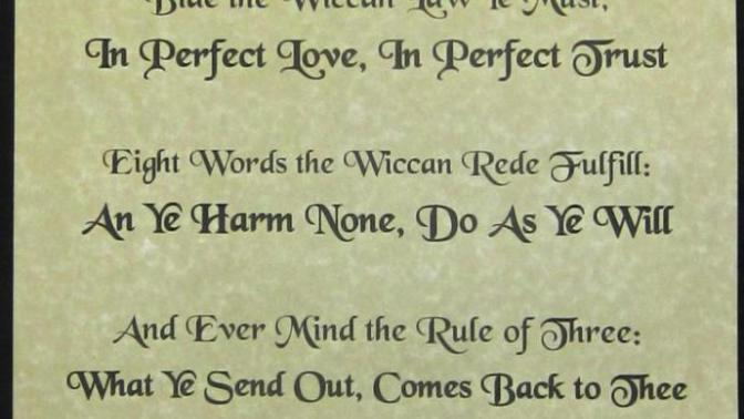 Wicca Series (Part 11): The Wiccan Rede