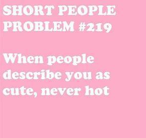 Short Girl Problems...