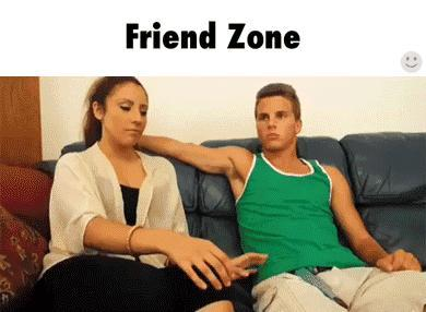 "You CAN'T get out of the ""Friendzone"""
