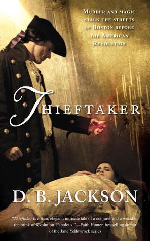 Waffles Reviews Thieftaker, the Thieftaker Chronicles #1, By D. B Jackson.