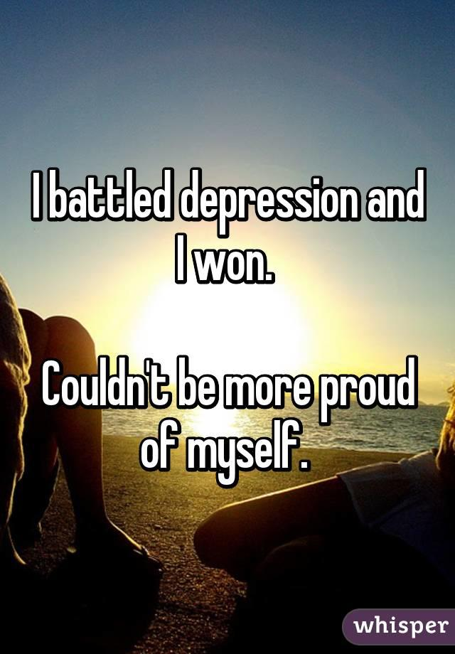 an essay on my battle with depression My personal battle with depression print by steve smith sr nflcom analyst published  not because i don't want to attract attention or think i'm important, but because of my inner battle.