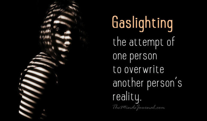 How Gaslighting Messed Me Up