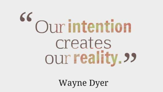 The power of your intentions: Conscious and sub-conscious.