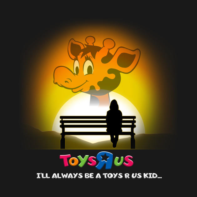 RIP Toys R Us: Gone But Not Forgotten