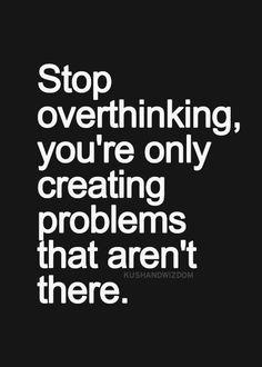 Overthinking Kills Your Happiness