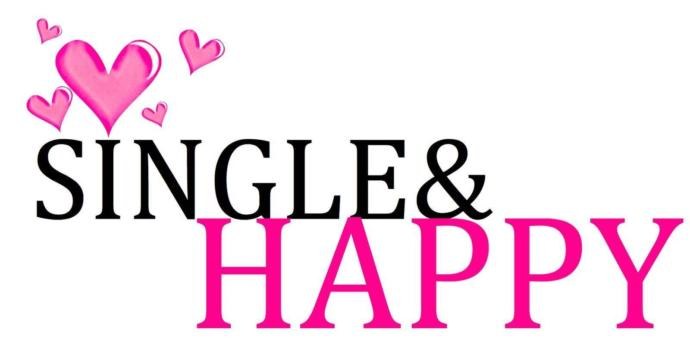 Single And Happy!!!