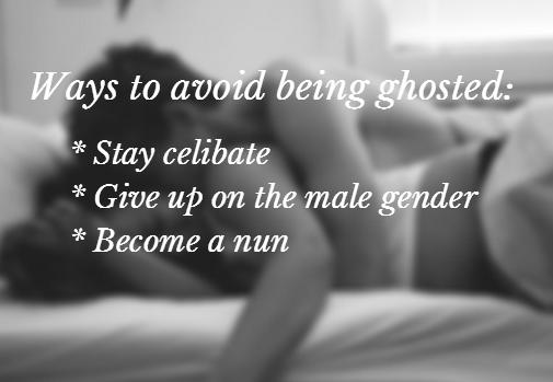 Laurie's Exhaustive Guide to Ghosting!