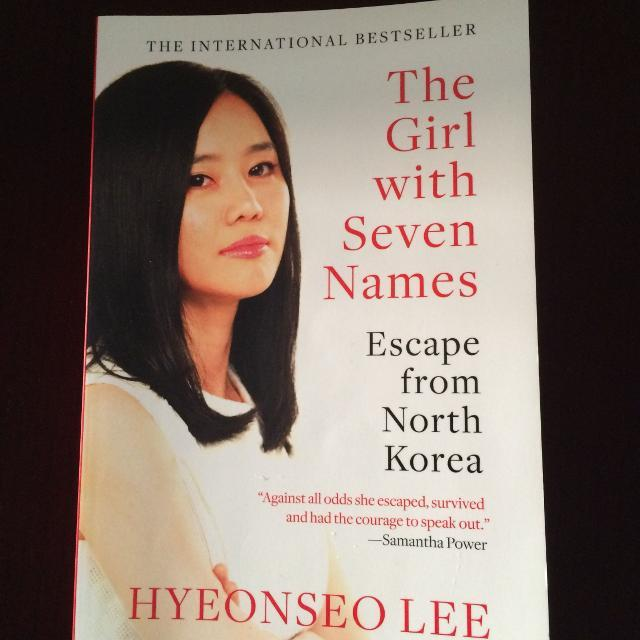 My Review on The Girl With Seven Names: Escape From North Korea by Hyeonseo Lee