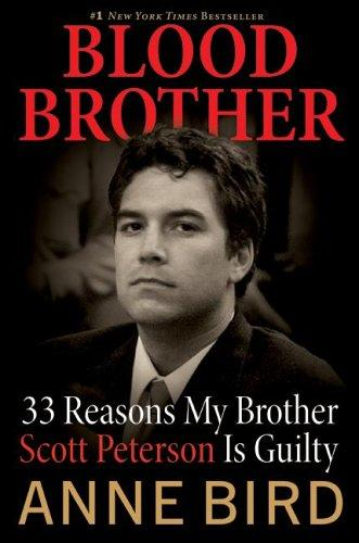 My Review on Blood Brother: 33 Reasons My Brother Scott Peterson is Guilty