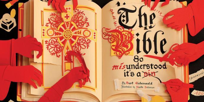 The Bible, so misunderstood it's a sin