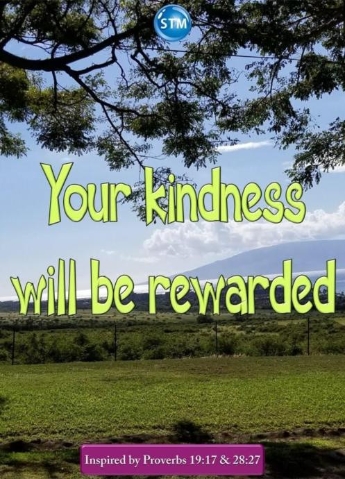 Kindness is the greatest reward