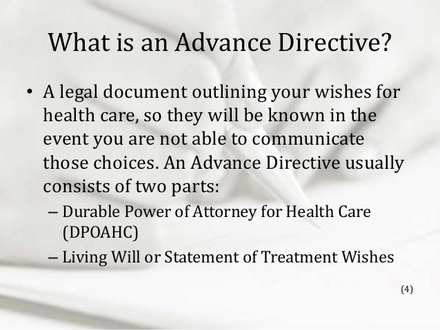 Why it is so Important to Have an Advance Directive. There are worse things than death.