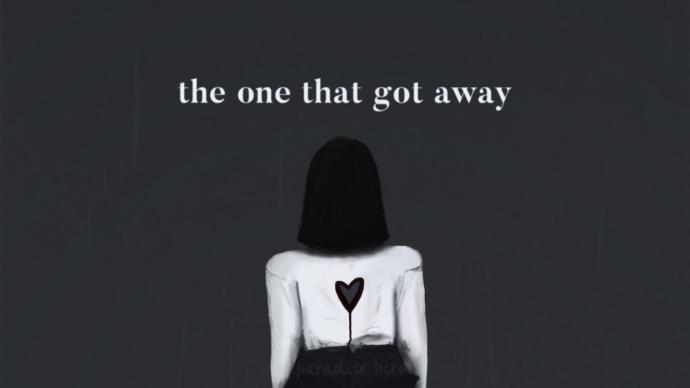 The One That Got Away... Fear and Love