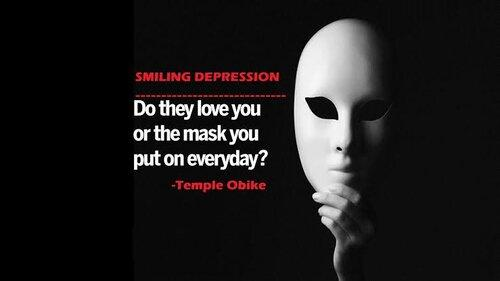 Is your pain hidden behind a smile which is really a mask of depression?