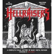 Hellraisers: A Complete Visual History of Heavy Metal Mayhem (a book review)