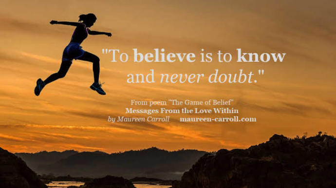 Belief: The power to move forward