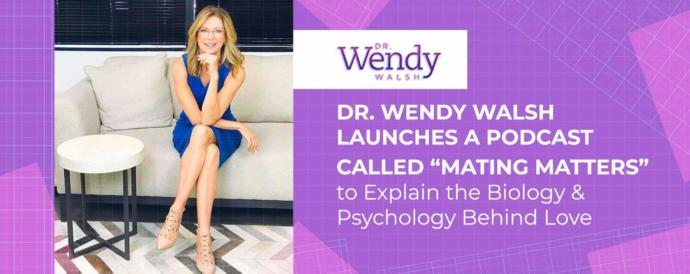 Advice from Dr. Wendy Walsh