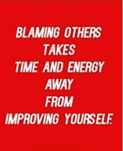 Dont Play The Blame Game!