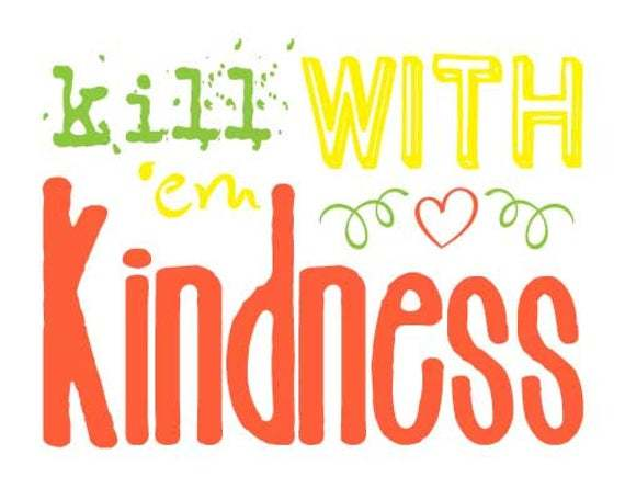 Just be kind is not a worldview