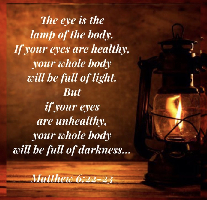 How I view the eye as a lamp of the body