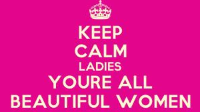 Every woman is deserved to be called beautiful.